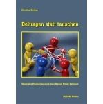 Christian Siefkes: Beitragen statt tauschen.