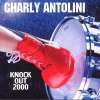 CD Antolini, Charly: Knock Out 2000