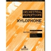 Carroll, Raynor: Orchestral Repertoire for the Xylophone Volume 1