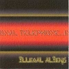 CD Illegal Aliens: International Telephone