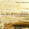 CD Andersons, Pauls: The Melody with Marimba