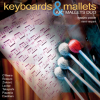 CD Art Mallets Duo, Keyboards & Mallets