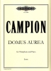 Campion, Edmund: Domus Aurea for Vibraphone and Piano