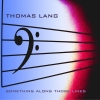 CD Lang, Thomas: Something along those lines