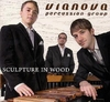 CD Via Nova Percussion Group: Sculpture in Wood