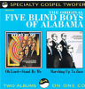 Five Blind Boys of Alabama: Oh Lord stand by me/Marching up to Zion