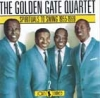 The Golden Gate Quartet:Spirituals to swing