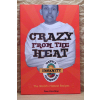 Crazy from the Heat - the Dave's Insanity Cookbook (engl.) TOP PICK!