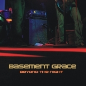 Basement Grace - Beyond the Night
