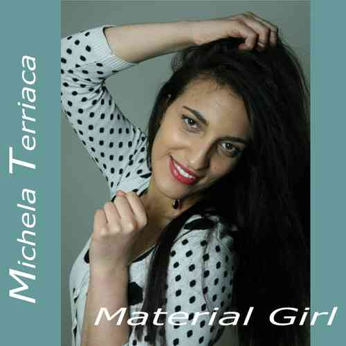 Michela Terriaca - Material Girl