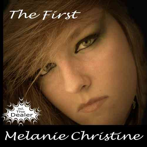 Melanie Christine - The First