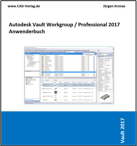 Autodesk Vault Workgroup / Professional 2017 Anwenderbuch