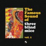 THREE BLIND MICE - THE FAMOUS SOUND OF TBM - IMPEX IMP-6027