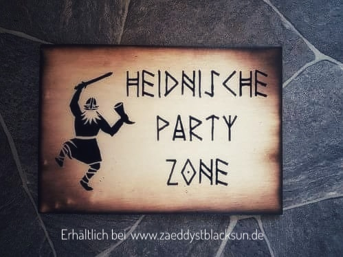 "Türschild ""Heidnische Party Zone"""