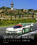 Sports Car Racing in Camera 1980–89. By Paul Parker.