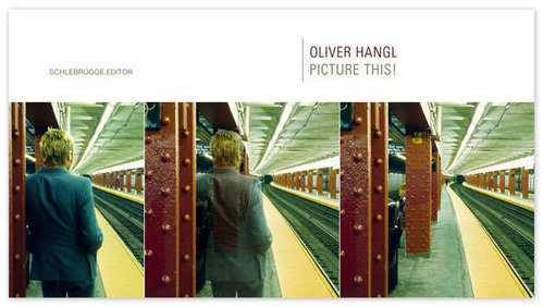 Picture This, Oliver Hangl