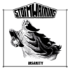 "Storm Warning - Insanity 7"" Single"