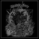 Alcoholic Force - Worshippers of Hell LP + CD