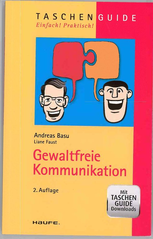 Gewaltfreie Kommunikation. By Andreas Basu and Liane Faust
