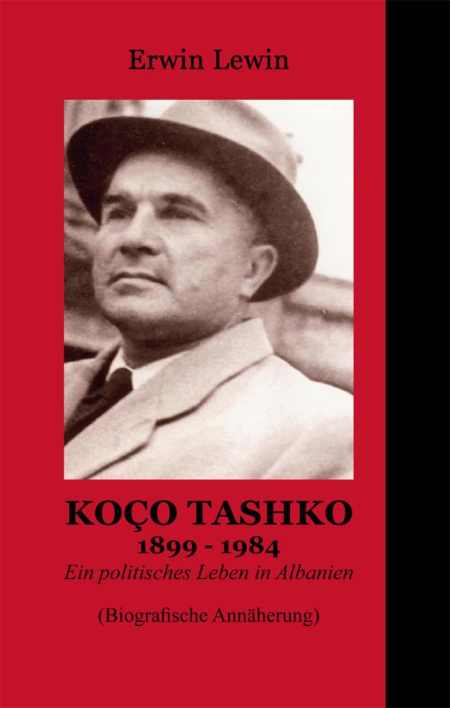 Erwin Lewin: Koço Tashko 1899-1984