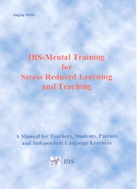 IBS-Mental Training for Stress Reduced Learning and Teaching