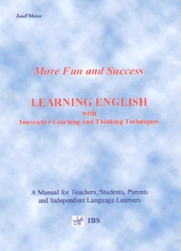 More Fun and Success Learning English with Innovative Learning and Thinking Techniques