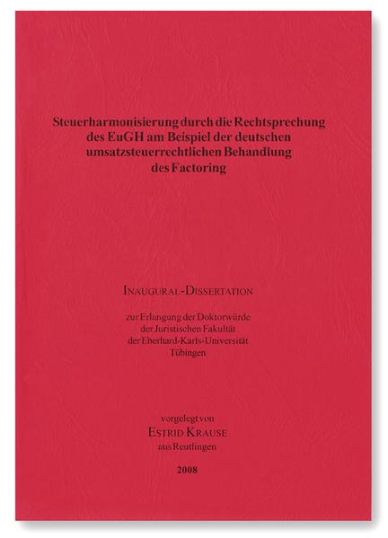 estrid krause steuerharmonisierung durch die rechtsprechung des eugh am beispiel der deutschen umsatzsteuerrechtlichen behandlung des - Factoring Beispiel
