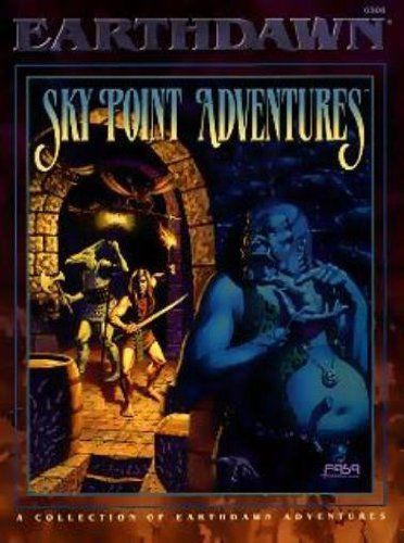 Earthdawn: Sky Point Adventures