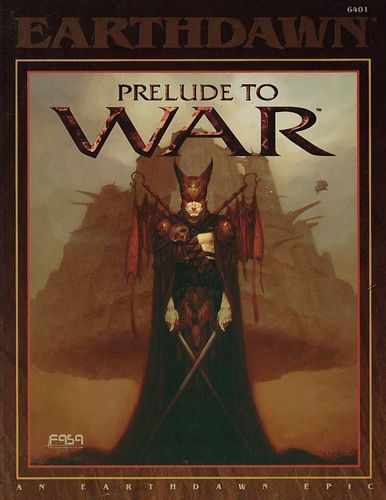 Earthdawn: Prelude to War