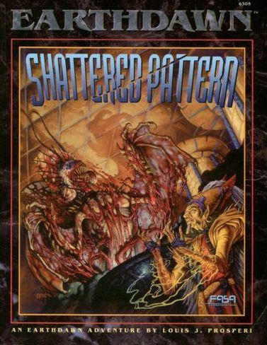 Earthdawn: Shattered Pattern