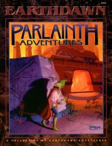 Earthdawn: Parlainth Adventures