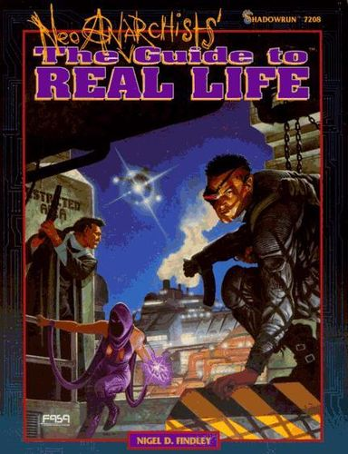 Shadowrun: The Neo Anarchists' Guide to Real Life (2.Ed.)