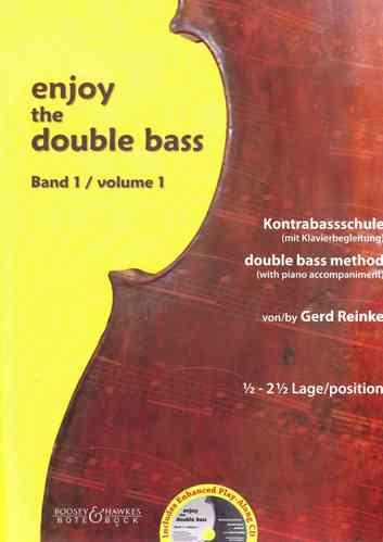 "Gerd Reinke: Kontrabass-Schule ""Enjoy the double bass"" Band 1 (½ - 2½ Lage)"