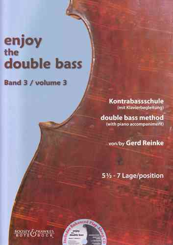"Gerd Reinke: Kontrabass-Schule ""Enjoy the double bass"" Band 3 (5½ -7 Lage)"