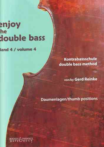 "Gerd Reinke: Kontrabass-Schule ""Enjoy the double bass"" Band 4 (Daumenlagen)"