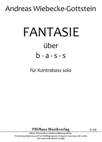 "Andreas Wiebecke-Gottstein: ""Fantasie about b-a-s-s"" pdf-file"
