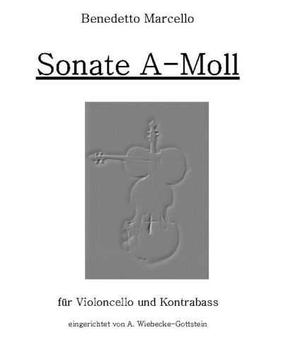 "Benedetto Marcello: ""Sonate a-Moll"" als pdf"