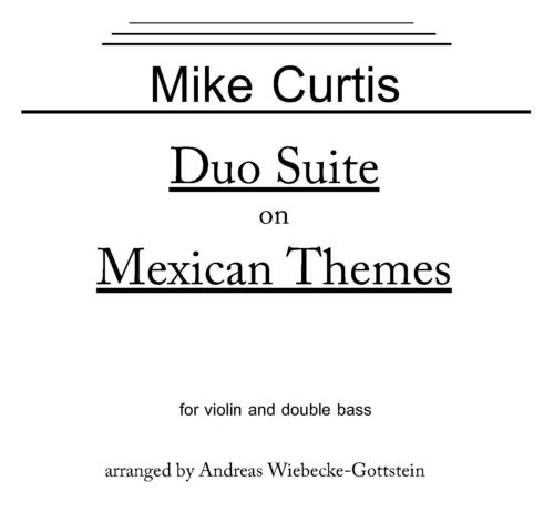 "Mike Curtis: ""Duo Suite on Mexican Themes"" (vle+db) pdf-file"