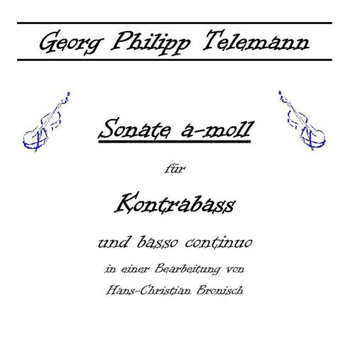 "G. Ph. Telemann: ""Sonata a-minor"" for double bass und basso continuo pdf-file"