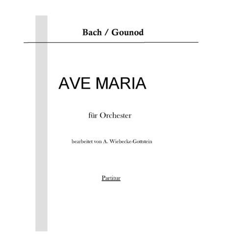 "Bach / Gounod: ""Ave Maria"" (orch) pdf-file"