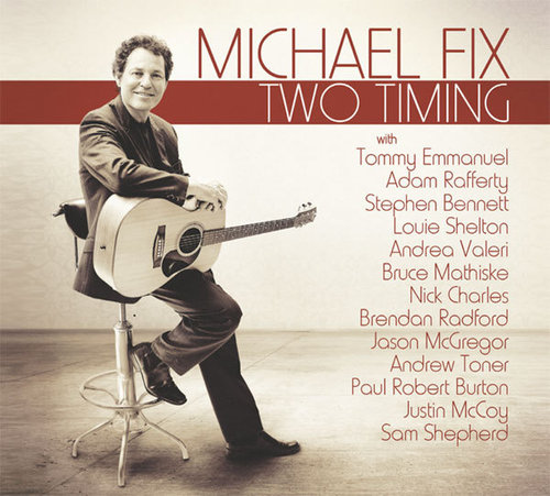 Michael Fix - Two Timing