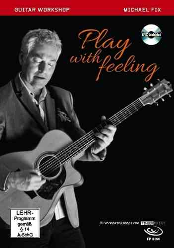 Michael Fix - Play with Feeling (Buch & DVD)
