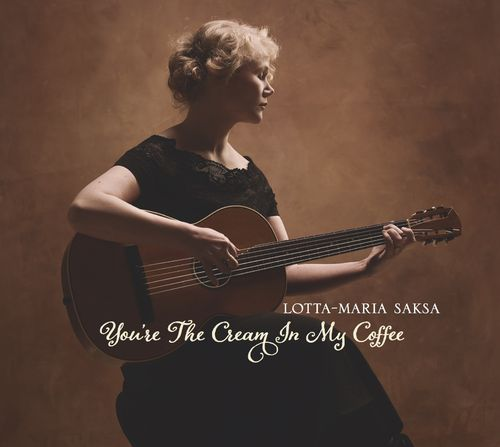 Lotta-Maria Saksa - You're The Cream In My Coffee