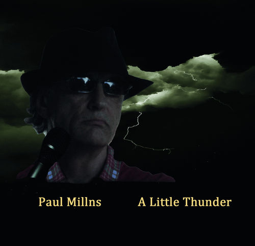 Paul Millns • A Little Thunder