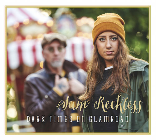 Sam Reckless • Dark Times on Glamroad