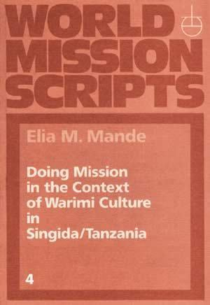 Doing Mission in the Context of Marimi Culture in Singida/Tanzania