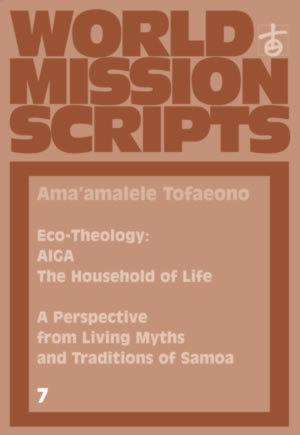 Eco-Theology: AIGA – The Household of Life