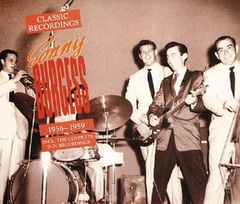 SONNY BURGESS  Classic Recordings '56-59  CD  BEAR FAMILY