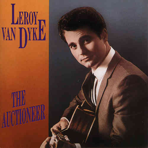 LEROY VAN DYKE  The Original Auctioneer  CD  BEAR FAMILY