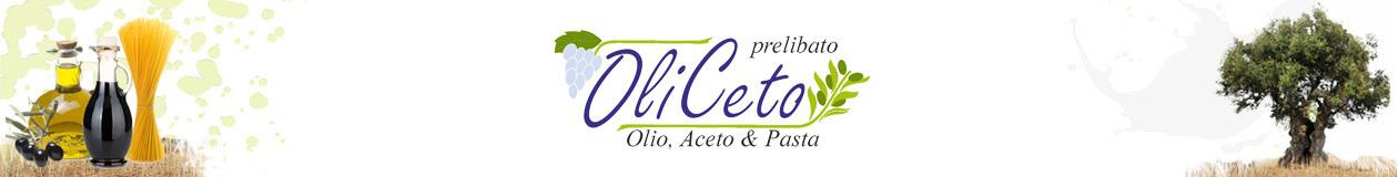Oliceto - Olivenöl, Essig, Nudeln online kaufen